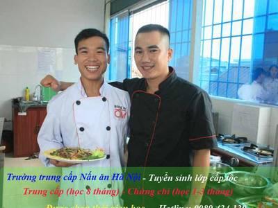 Học nghề nấu ăn ở đâu tại Hà Nội- Ra trường có việc làm ngay 0