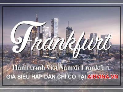 Hành trình bay từ Việt Nam đi Frankfurt 0
