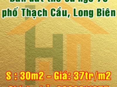 Bán đất thổ cư ngõ 70 Thạch Cầu, Quận Long Biên, Hà Nội 0