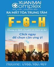 Ra hàng đợt 1 chung cư Xuân Mai Complex FGH, giá chỉ 17tr/m2