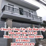 Bán nhà chính chủ mặt tiền Lê Lợi, nhà 1 trệt 1 lầu mới 100, diện tích 108m2
