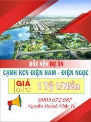 Dự án dự án giai đoạn 1 tại KCN Điện Nam Điện Ngọc giá 11tr/m2