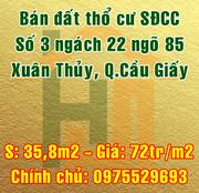 Bán đất Quận Cầu Giấy, số 3 ngách 22 ngõ 85 Xuân Thủy, phường Dịch Vọng Hậu