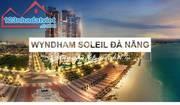 Wyndham soleil da nang - đẳng cấp thế giới hội tụ