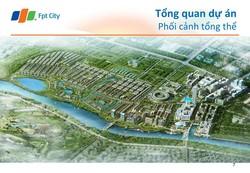 FPT City Đà Nẵng - Điểm nhấn của BĐS Đà Nẵng năm 2016 thành phố của sự hoàn hảo