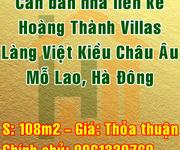 Cần bán nhà liền kề Hoàng ThànhVillas, Làng Việt Kiều Châu Âu, Mỗ Lao, Hà Đông