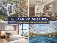 Căn hộ Dualkey 2 chìa khóa - chia đôi công năng, nhân ngàn lợi ích. Lh: 0981 237 503