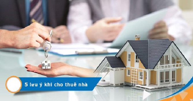 những lưu ý khi cho thuê nhà