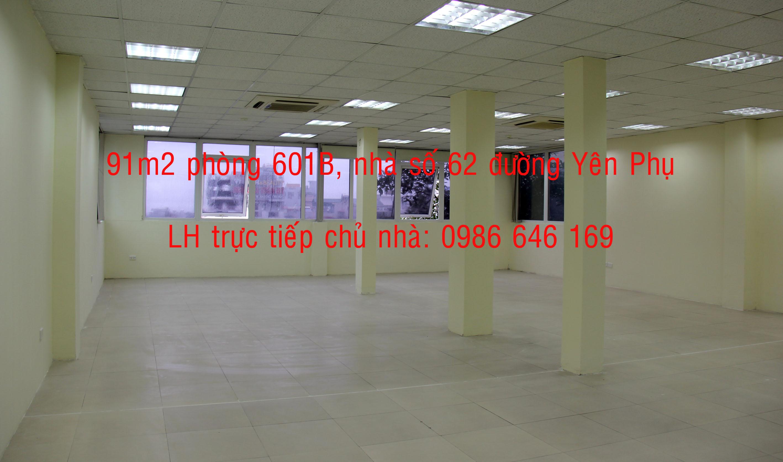 11 70 và 91m2  VP giá rẻ, DV tốt tại đường đôi Yên Phụ. LH  trực tiếp chủ nhà: 0986 646 169