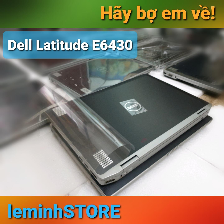 Dell Latitude E6430 - i5 th3, RAM 4GB, màn hình 14  - siêu chất - leminhSTORE