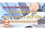 Dịch vụ sang tên xe Ô tô tại Hồ Chí Minh